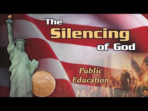 Public Education   The Silencing of God