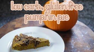 Pumpkin Pie   Low Carb & Gluten Free