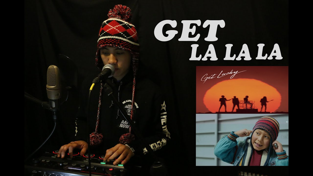 GET LA LA LA - ( LA LA LA Naughty Boy + GET LUCKY Daft Punk ) - LIVE  PERFORMANCE BEATBOX COVER