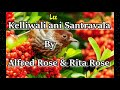 Konkani Song Kelliwali ani Santravala By Alfred Rose & Rita Rose Whatsapp Status Video Download Free