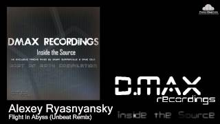 Alexey Ryasnyansky - Flight In Abyss (Unbeat Remix)