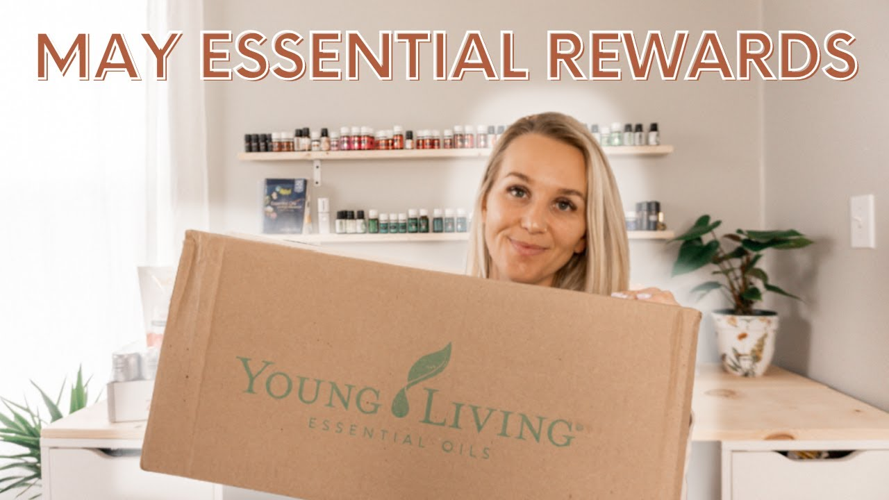 Download Young Living Essential Rewards UNBOXING - May 2021   Torey Noora