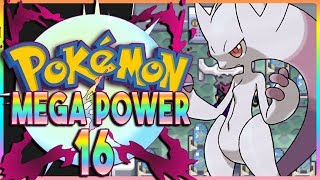 Pokemon Mega Power ( Rom Hack ) Part 16 TRUE MEGA POWER  - Gameplay Walkthrough