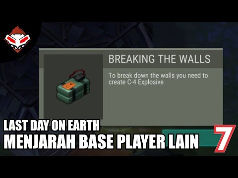 Last Day on Earth - (7) Menjarah Base Player lain