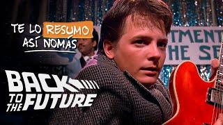 La Trilogia de Volver Al Futuro | #TeLoResumoAsíNomás 60