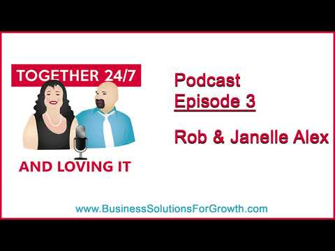 Together 24/7 Ep 3: Rob & Janelle Alex of Mission Date Night