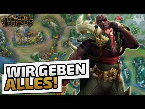 Wir geben alles! - ♠ League of Legends ♠ - Deutsch German - Dhalucard