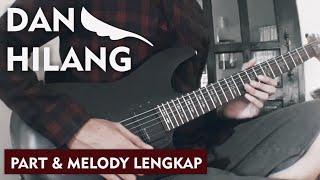 Peterpan | Dan Hilang (Full Guitar Cover) Part Lengkap