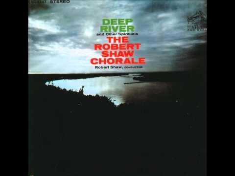08  Ain'A That Good   Set Down Servant  Robert Shaw Chorale