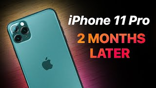 iPhone 11 Pro Max - 2 Months Later   What I've Learned!