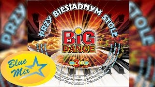 Big Dance - Rezerwa
