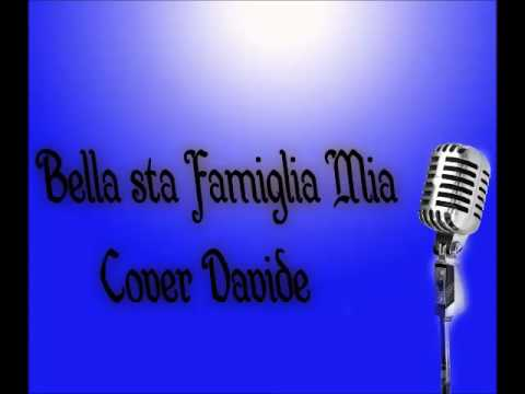 Bella sta famiglia mia - Cover Davide