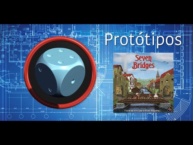 Seven Bridges - Protótipo