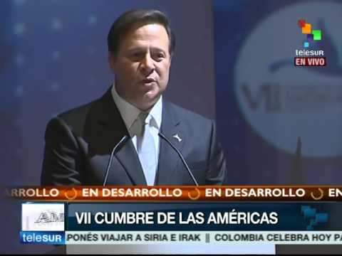 Cumbre de las Américas 2015: Discurso de Juan Carlos Varela, Presidente de Panamá