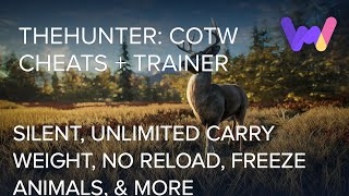 theHunter: Call of the Wild Trainer +19 Cheats (Silent, Freeze Animals, Unlim Carry Weight, & More)