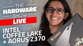 Bons games no Coffee Lake + Aorus Z370 - The Hardware Show LIVE!