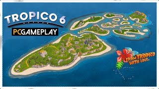 Tropico 6 Gameplay (PC HD)