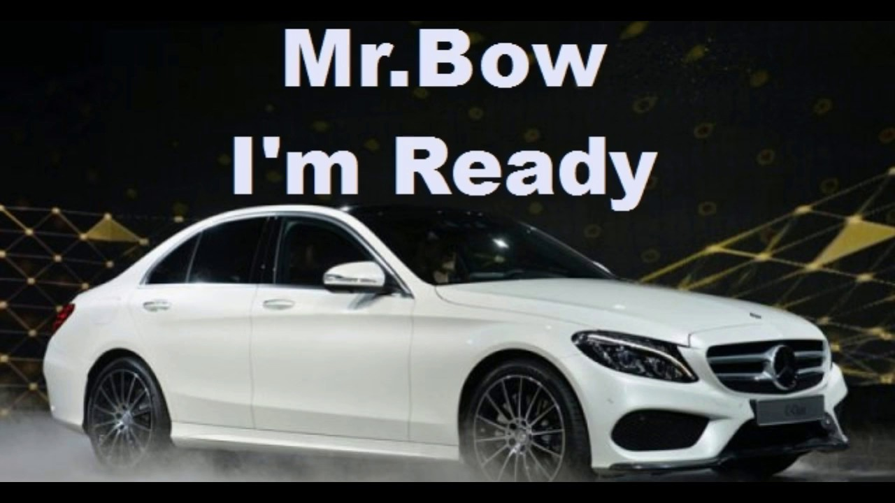 Download Mr.bow- I'm ready 2017 (0fficial video)