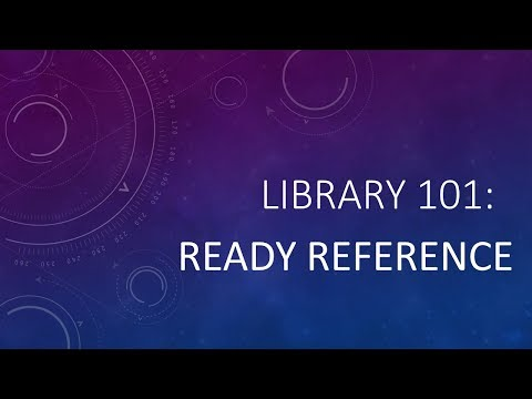 Library 101 - Ready Reference