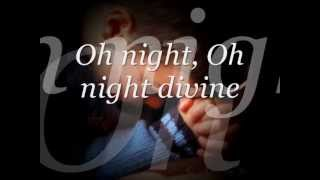 O Holy Night - Michael Deal -  Lyrics (Josh Groban cover)