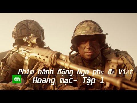 Phim hành động Nga- Hoang mạc, tập 1