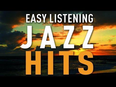 Easy Listening Jazz Hits - Cafe Restaurant Background Music, Jazz Hits