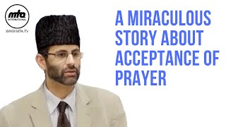 A Miraculous Story About Acceptance of Prayer