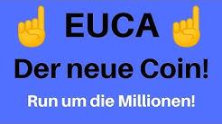 EUCA - ICO der Extraklasse - den Rest kann man sich sparen ! Deutsch