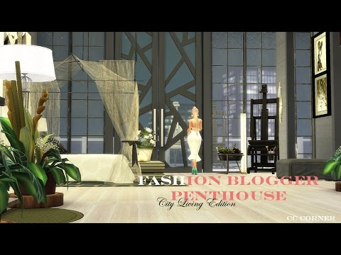 Sims 4 - Fashion Blogger Penthouse - City Living Edition