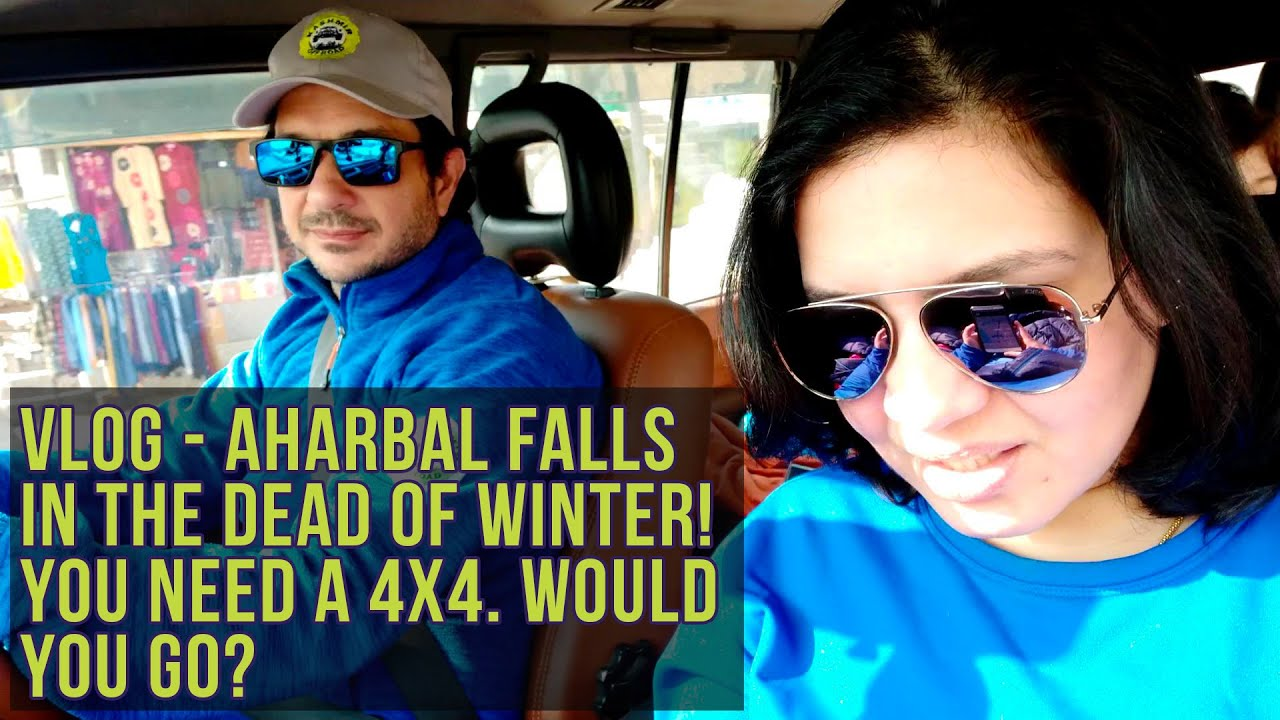 7 Hours & a 4x4 To Reach Aharbal Waterfall in Freezing Snowy Winter. It takes 2 Hours | Vlog