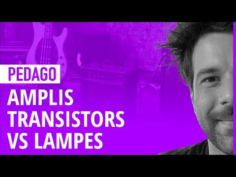 Comprendre la différence entre les amplis transistors et à lampes en 5 MIN