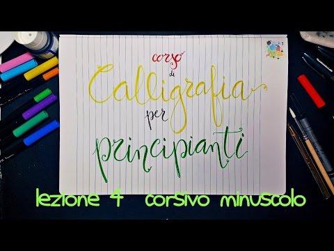 Lez. 4 - CORSO CALLIGRAFIA per PRINCIPIANTI - ALFABETO CORSIVO minuscolo