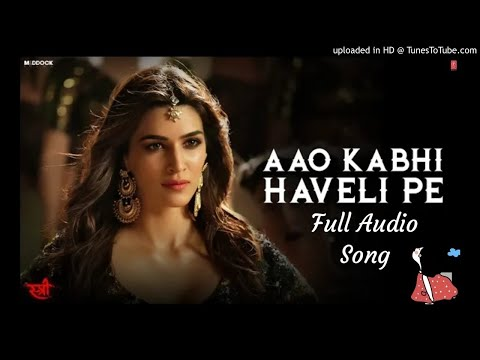 Aao Kabhi Haveli Pe Full Audio Song By Baadshah - Stree