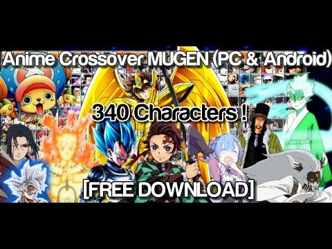 Anime MUGEN 340 Characters (PC & Android) [DOWNLOAD]