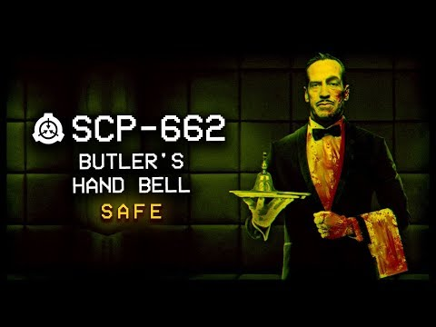 SCP-662 : Butler's Hand Bell 🔔 : Safe : Teleportation SCP