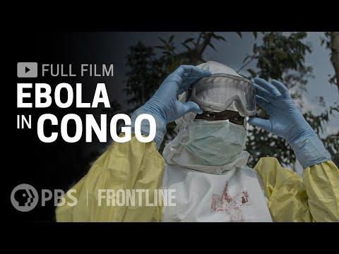 Ebola in Congo (full film) | FRONTLINE