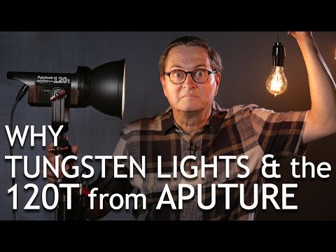 4 Reasons You Need Tungsten Lights & the 120T from Aputure