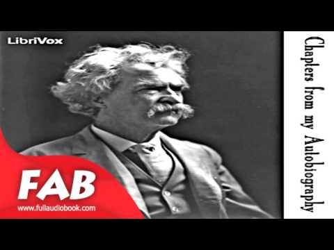 Chapters from my Autobiography Full Audiobook by Mark TWAIN by Non-fiction