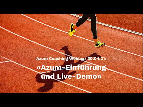 Azum Coaching Webinar: Azum-Einführung und Live-Demo