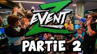 BEST OF Z EVENT 2018 ! PARTIE 2