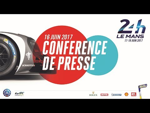 Replay conférence de presse 24 Heures du Mans