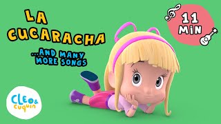 LA CUCARACHA and MANY MORE Songs for Kids with Cleo and Cuquin Nursery Rhymes in English