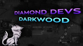 Diamond Devs: Darkwood