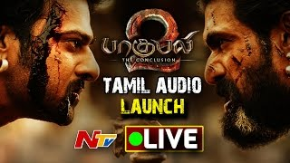 Baahubali 2 Tamil Audio Launch || LIVE FROM CHENNAI  || Prabhas || Rana  Daggubati || SS Rajamouli