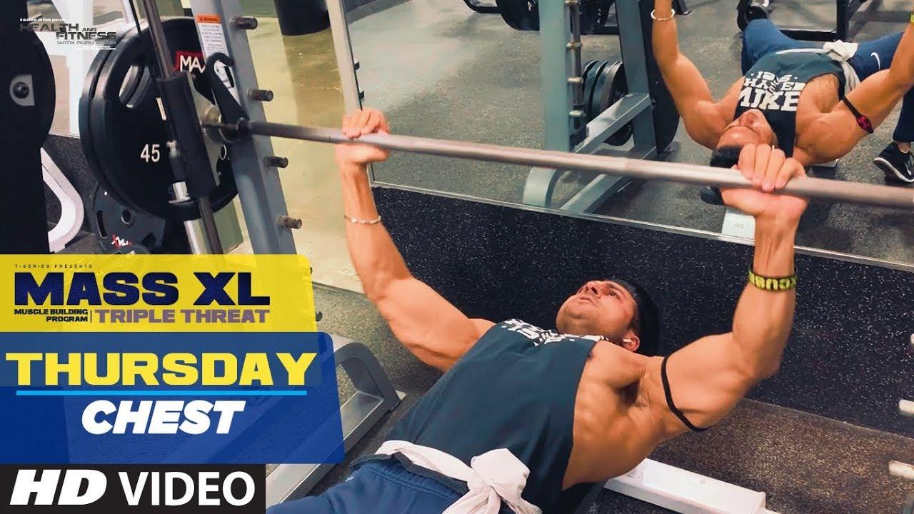Thursday: Chest Workout - MASS XL - Muscle Building Program by Guru Mann