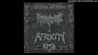 Regurgitate Vs. Atrocity - Imperial Anthems No.3 (full split)