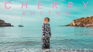 CHERRY - Rhythm [Official Video]