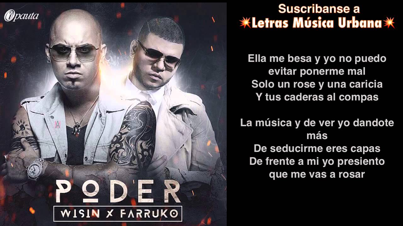 Poder (Letra) - Wisin Ft Farruko (Prod By Hyde)