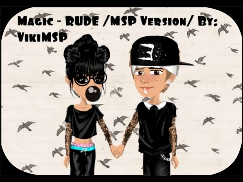 Magic! - Rude /MSP Version By: VikiMSP