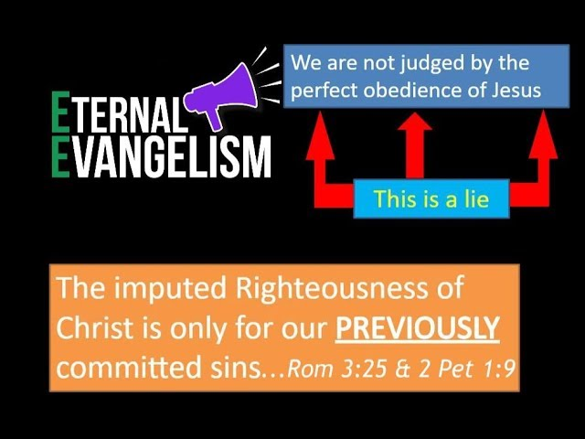 The Lie of Unconditional Imputed Righteousness